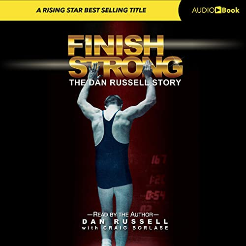 Finish Strong Audiobook By Dan Russell, Craig Borlase cover art