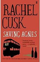 [ SAVING AGNES ] By Cusk, Rachel ( AUTHOR ) Feb-2013[ Paperback ]