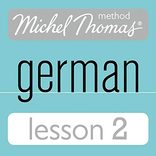 Michel Thomas Beginner German, Lesson 2 cover art