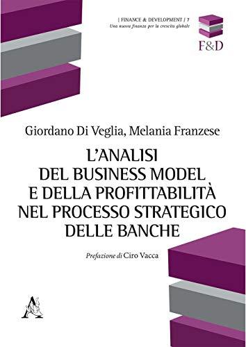 L'analisi del business model e della profittabilità nel processo strategico delle banche