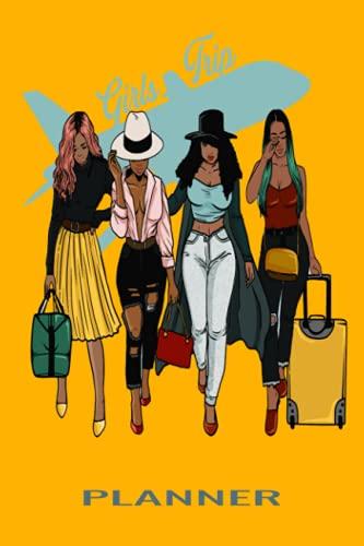GIRL'S TRIP: BLACK GIRL'S TRIP. ...