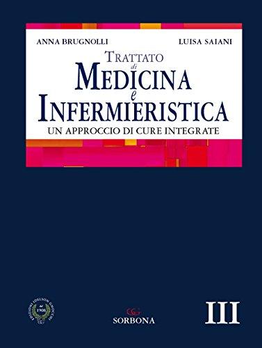 Trattato di medicina e infermieristica. Un approccio di cure integrate