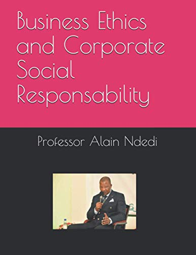 Business Ethics and Corporate Social Responsability