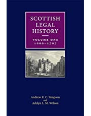 Scottish Legal History: Volume 1: 1000-1707