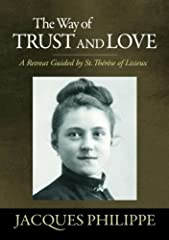 "The Way of Trust and Love navigates excerpts of St. Thérèse's writings phrase by phrase, extracting powerful, resonating insights. With this newly translated study of her spirituality, many today will discover -the relevance of ""the little way,"" in a..."