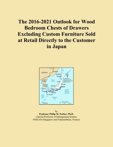 The 2016-2021 Outlook for Wood Bedroom Chests of Drawers Excluding Custom Furniture Sold at Retail Directly to the Customer in Japan
