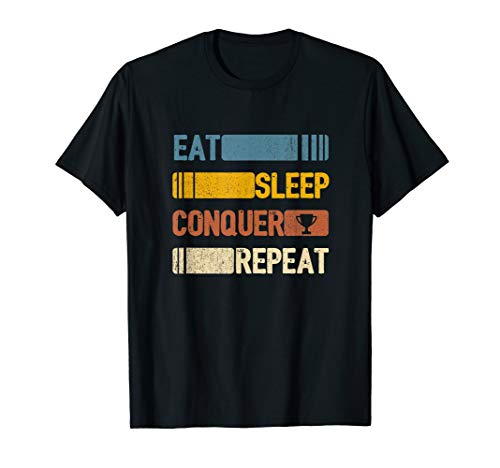 Eat Sleep conquer Repeat Funny Vintage Retro Gift T-Shirt