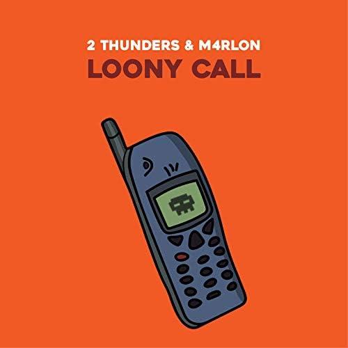 2 Thunders & M4rlon