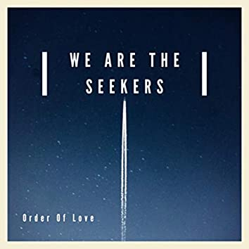 We Are the Seekers