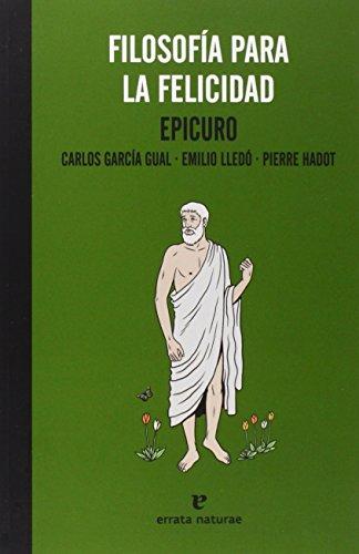 Filosofía Para La Felicidad - 2ª Edición (La Muchacha De...