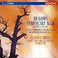 Brahms:Symphony No.4 Op.98 by Inbal & Frankfurt Rso (2003-04-23)