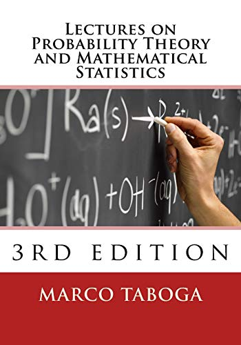 Compare Textbook Prices for Lectures on Probability Theory and Mathematical Statistics -  ISBN 9781981369195 by Taboga, Marco