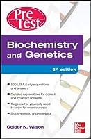 Biochemistry and Genetics (Pretest Basic Science)