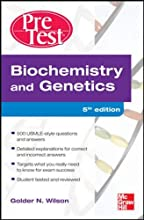 Biochemistry and Genetics: Pretest Self-Assessment and Review, Fourth Edition (PreTest Basic Science)