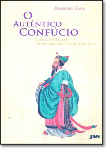 O Autêntico Confúcio