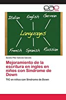 Mejoramiento de la escritura en ingles en niños con Síndrome de Down