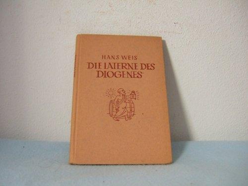 Die Laterne des Diogenes.