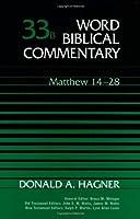 Matthew 14-28 (Word Biblical Commentary)