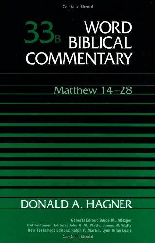 Word Biblical Commentary, Vol. 33b: Matthew 14-28