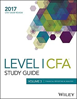 Wiley Study Guide for 2017 Level I CFA Exam: Financial Reporting & Analysis