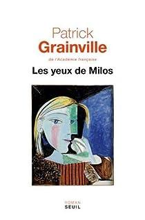 Les yeux de Milos par Grainville