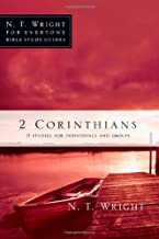 2 Corinthians (N. T. Wright for Everyone Bible Study Guides)