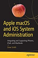 Apple macOS and iOS System Administration Front Cover