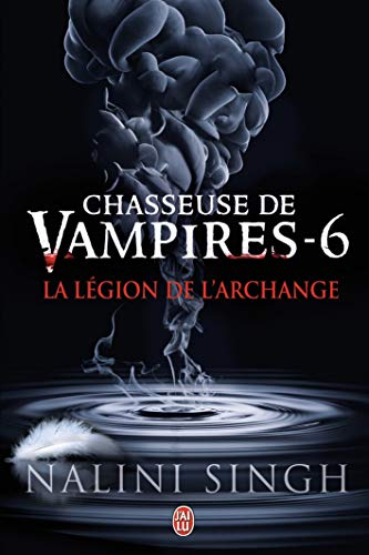 Chasseuse de vampires, 6:La Légion de l'Archange