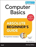 Computer Basics Absolute Beginner's Guide: Windows 10 Edition