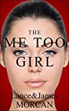 The Me Too Girl (English Edition)...