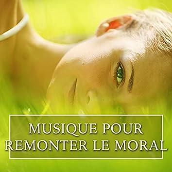 Musique pour Remonter le Moral