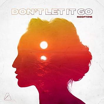 Don't Let It Go