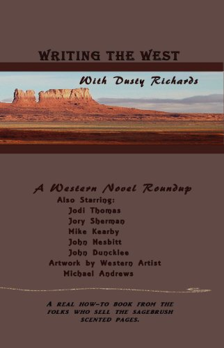 Writing the West with Dusty Richards and Friends