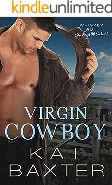 Virgin Cowboy: A Husky Virgin Hero/Curvy Girl Romance (Whiskey Run: Cowboys Love Curves Book 1)