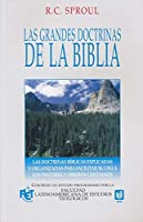 Las grandes doctrinas de la Biblia/ Essentials Truths Of The Christian Faith
