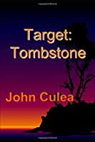 Target: Tombstone 1521429219 Book Cover