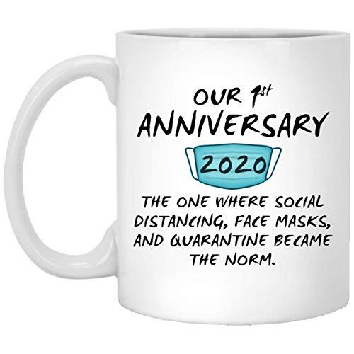 Happy 1St Anniversary Mug Quarantine Couple Spouse For Him Her Husband Wife Wedding Gift 11oz
