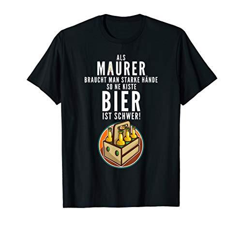 Maurer und Maurermeister Motiv mit Bier Spruch als Geschenk T-Shirt