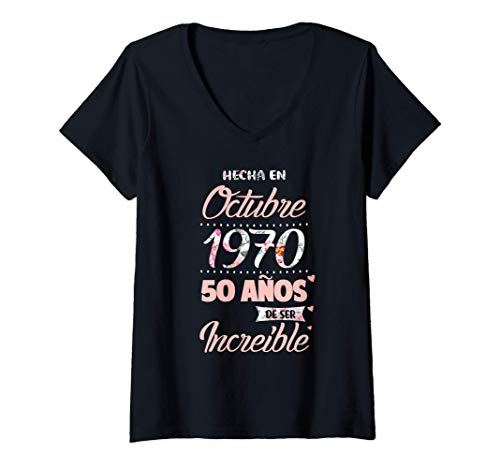 Mujer Camiseta Mujer 50 anos de ser Increible, cumpleanos Octubre Camiseta Cuello V