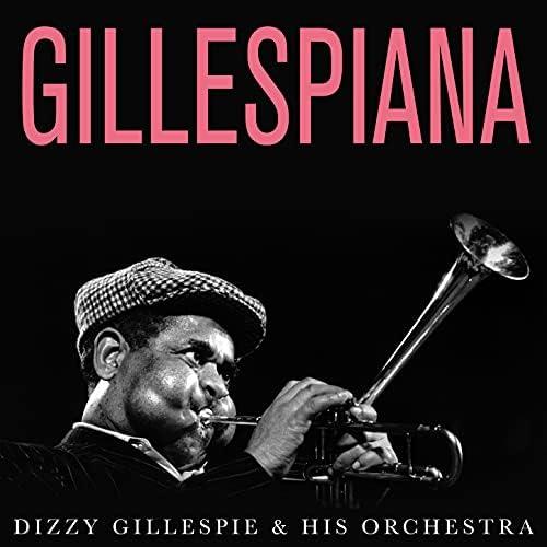 Dizzy Gillespie & His Orchestra