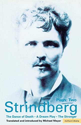 Strindberg: Plays Two: A Dream Play/The Dance of Death/The Stronger: v.2