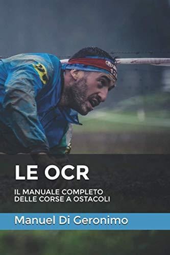 Le OCR: Il manuale completo delle corse a ostacoli