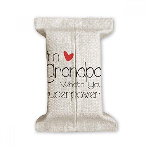 DIYthinker Ik ben een opa Wat is uw Superpower= Weefselpapier Cover Katoen Linnen Houder Opslag Container Gift