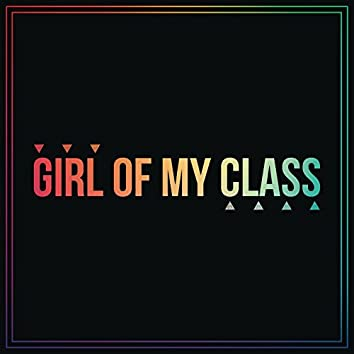 Girl of My Class
