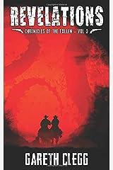 Revelations: A Weird West Novella Series (Chronicles of the Fallen) Paperback