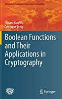 Boolean Functions and Their Applications in Cryptography (Advances in Computer Science and Technology)