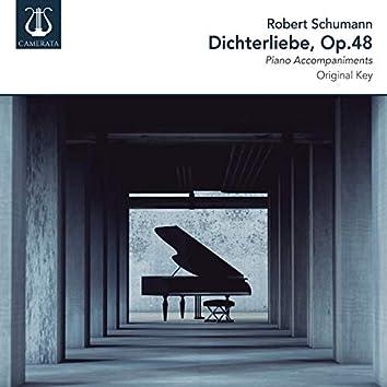 Schumann: Dichterliebe, Op. 48 (Piano Accompaniments)