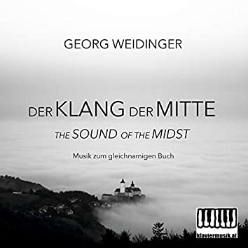 Der Klang der Mitte - The Sound of the Midst (Musik zum gleichnamigen Buch)