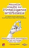 Nouvelle enquête sur l'intelligence artificielle - Médecine, santé, technologies : ce qui va changer dans nos vies