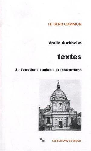 Textes 3 : Fonctions sociales et institutions
